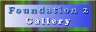 Foundation2 gallery