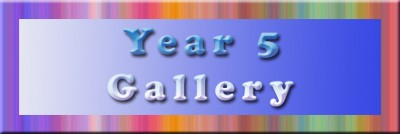 year 5 GALLERY